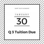 Q3 Tuition DUE January 30