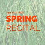 2017 Spring Recital Information