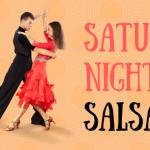 Saturday Night Salsa (March)